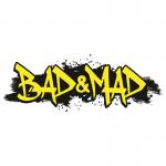 Bad & Mad